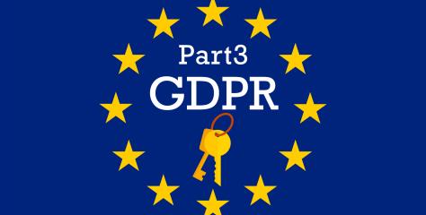 【特別連載 第3弾】施行がせまる「EU一般データ保護規則(GDPR)」を学ぼう!